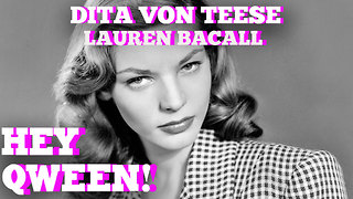 Dita Von Teese's AMAZING Lauren Bacall Story: Hey Qween! HIGHLIGHT - Video