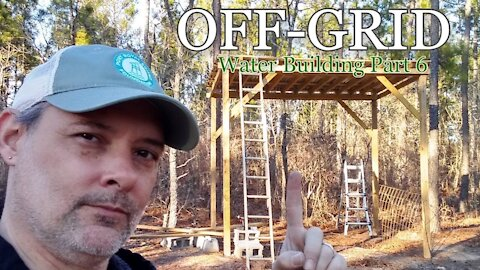 Off Grid Cabin - Water Building Part 6