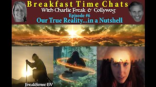 Breakfast Time Chats with Charlie Freak and Colleen - Episode 6