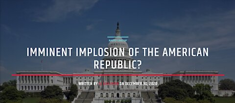 The Imminent Implosion Of The American Republic?