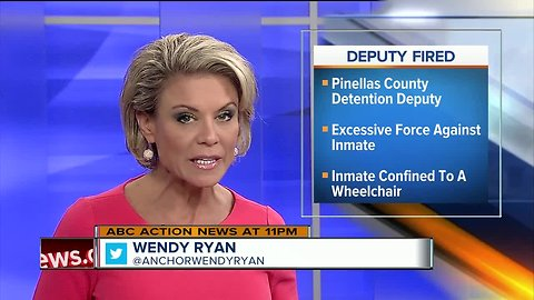 Pinellas County detention deputy fired for excessive use of force on inmate in wheelchair