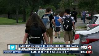 Increased security at high school football games in Southwest Florida