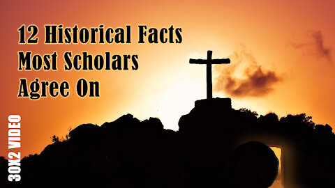 12 Historical Facts About Jesus and Christianity