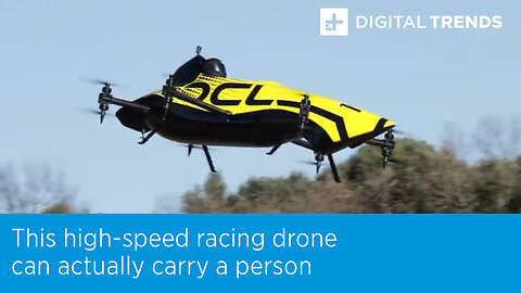 This high-speed racing drone can actually carry a person!