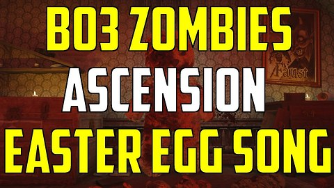 BO3 Zombies Chronicles DLC 5 Ascension Easter Egg Song Guide