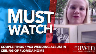 Couple Finds 1963 Wedding Album in Ceiling of Florida Home - Video