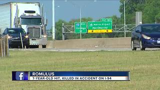 7-year-old hit, killed on accident on I-94 in Romulus - Video