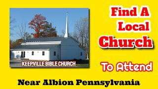 Keepville Bible Church Albion PA Keepville | Churches In Keepville and Albion PA