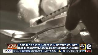 Howard Co. opioid related overdoses, deaths surpass 2016's total - Video