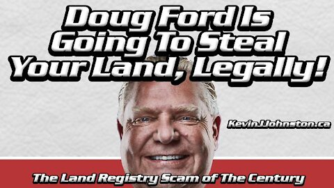 Doug Ford is Stealing Land in Ontario - Your Land Rights Are Gone with Martin McDermott