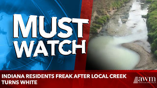 Indiana Residents Freak After Local Creek Turns White - Video