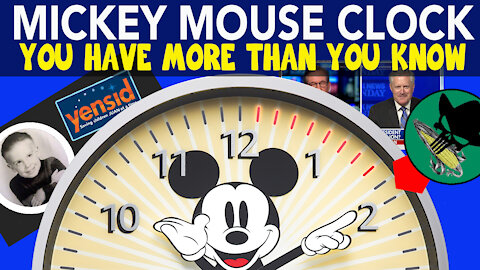Mickey Mouse Clock - You have more than you know