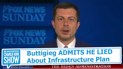 Buttigieg ADMITS HE LIED About Infrastructure Plan