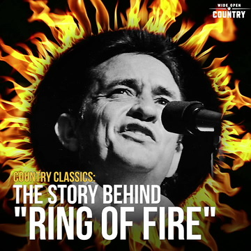 Ring Of Fire The Story Behind The Country Classic