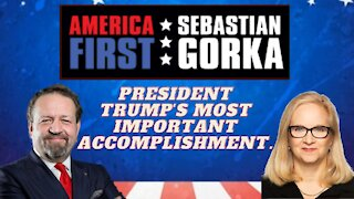 President Trump's most important accomplishment. Katie Gorka with Sebastian Gorka on AMERICA First