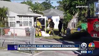 Structure fire now under control in Riviera Beach - Video