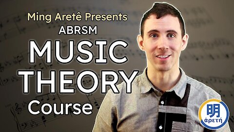 Ming Arete Presents: ABRSM Music Theory Courses