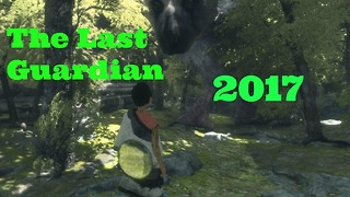 The Last Guardian,The best ps4 games,Top games gamer2017, last guardian walkthrough part 1pc game - Video