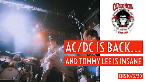 CMS - AC/DC Is Back, and Tommy Lee Is Insane