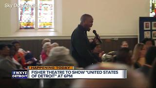 Fisher Theatre to show 'United States of Detroit' tonight - Video