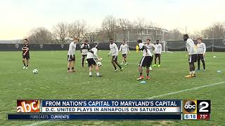 D.C. United to play in Annapolis - Video