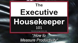 Housekeeping Training - How to Measure Productivity