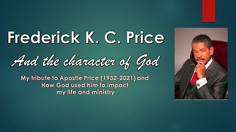 Frederick K. C. Price and the Character of God