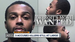 Detroit's Most Wanted: These 3 fugitives are still on the run