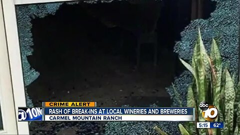 Rash of break-ins at San Diego breweries, wineries