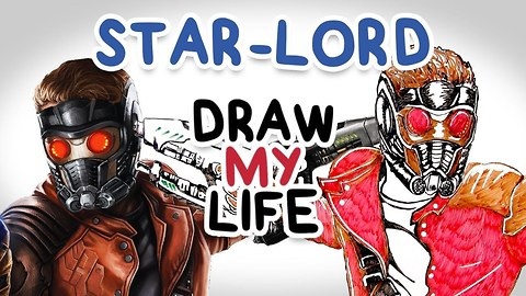 STAR LORD || Draw My Life || Guardians Of The Galaxy Vol 2