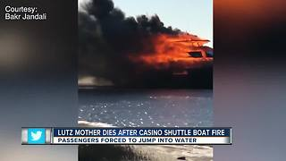 Lutz mother dies after casino shuttle boat fire - Video