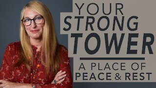 Your Strong Tower | A Place of Peace and Rest - Pastor Donna Wright #WednesdayWisdom