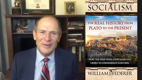 William Federer of American Minute On 'Socialism: The Real History from Plato to the Present'