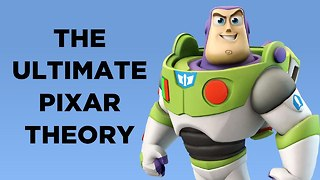 The ULTIMATE Pixar Theory - Video