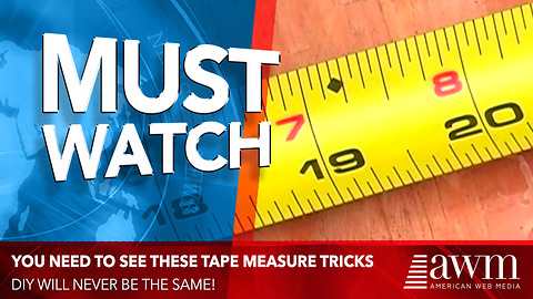 These Tape Measure Tips Will Change Your DIY Projects Forever