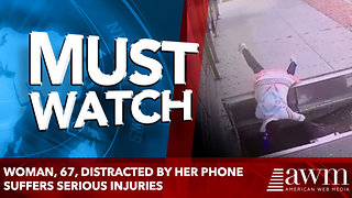 woman, 67, distracted by her phone suffers serious injuries - Video