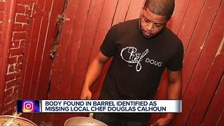 Body found in barrell identified as missing local chel Douglas Calhoun