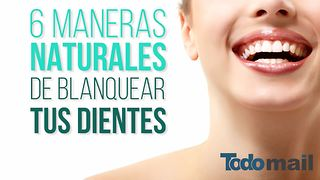 6 Maneras Naturales De Blanquear Tus Dientes - Video