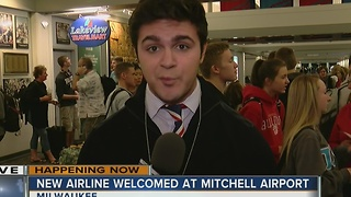 New airline welcomed at Mitchell Airport - Video