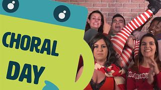 Name The Day: Choral Day - Video