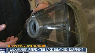 Lackawanna Firefighters raise concerns over old equipment - Video