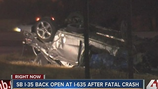 I-35 re-opened at I-635 after fatal crash