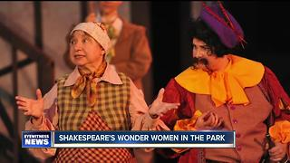 Shakespeare in Delaware Park's Wonder Women - Video