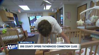 Erie County offers 'Fatherhood Connection' Class - Video