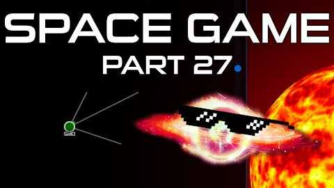 Space Game Part 27 - Exploration