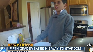 Chula Vista youngster bakes his way to stardom - Video