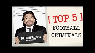 Top 5 Football Criminals - Video