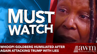 Whoopi Goldberg HUMILIATED After Again Attacking Trump With LIES - Video