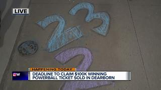 Deadline to claim $100K winning Powerball ticket sold in Dearborn - Video