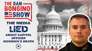 Media Lied About Capitol Officer Sicknick's Death